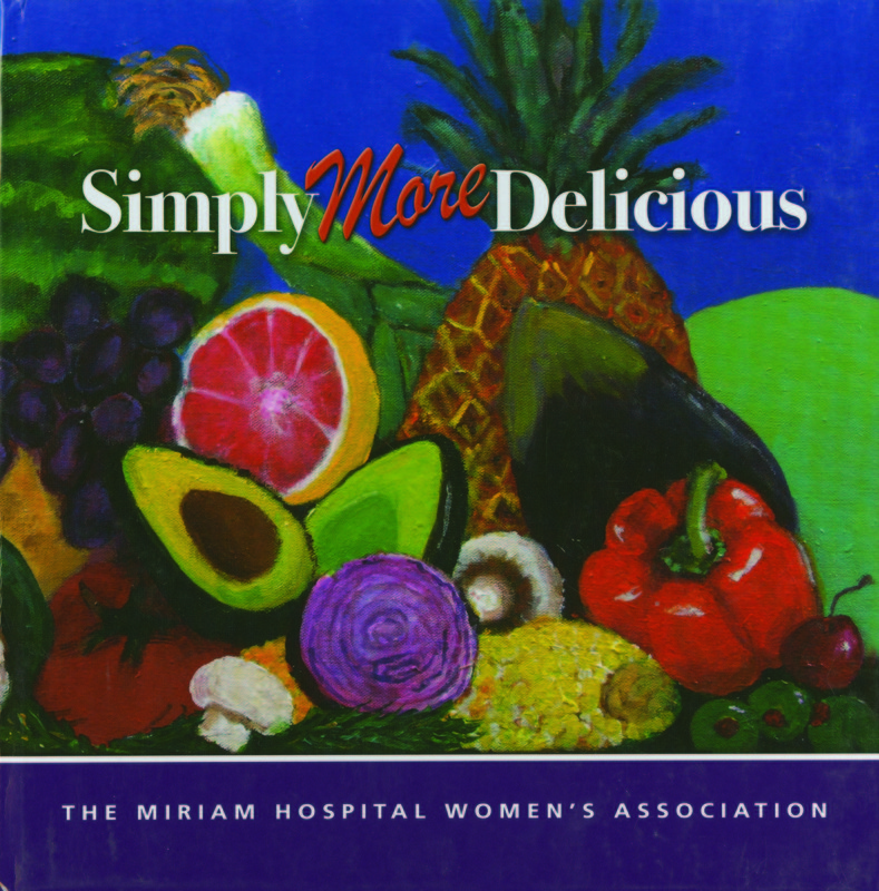 Simply More Delicious:  A Collection of New and Treasured Recipes