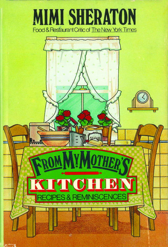 From My Mother's Kitchens:  Recipes and Reminiscences