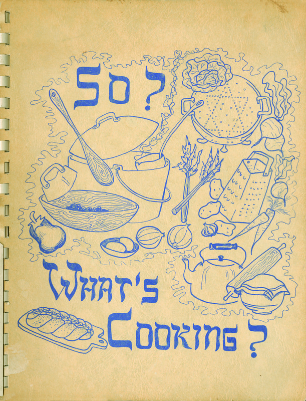 So? What's Cooking?:  A Treasury of Traditional Jewish Recipes