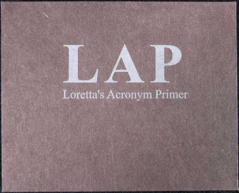 LAP: Loretta's Acronym Primer