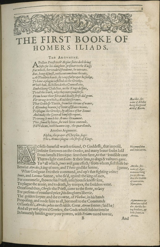 The Iliads of Homer Prince of Poets. Neuer before in any languag[e] truely translated. With a co[m]ment uppon some of his chiefe places; Donne according to the Greeke
