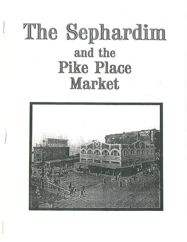 The Sephardim and the Pike Place Market