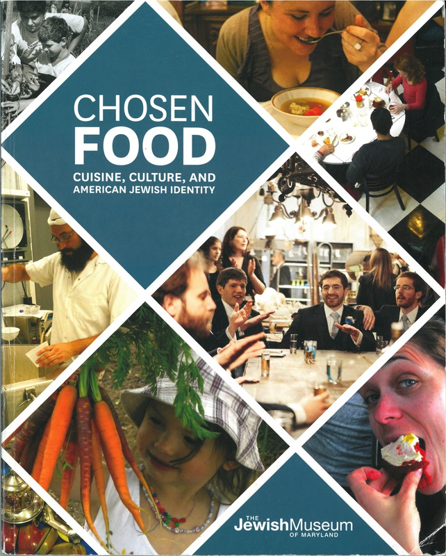 Chosen food cuisine culture and american jewish identity for American cuisine culture