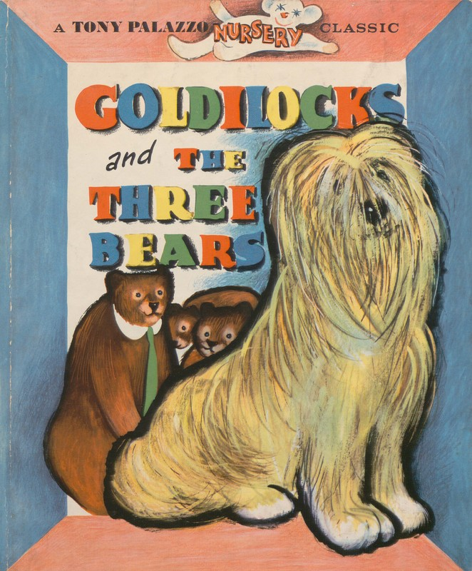Front cover of Goldilocks and the Three Bears