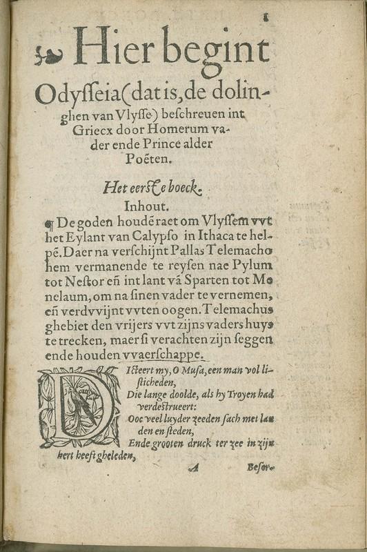 Deerste twaelf boecken Odysseæ, dat is de dolinghe van Ulysse, besc[h]reué int Griecx door den Poeet Homerum vadere ende fonteyne alder Poeten, nu eerstmael wten Latijne in rijm verduytscht door Dierick Coornhert.<br />