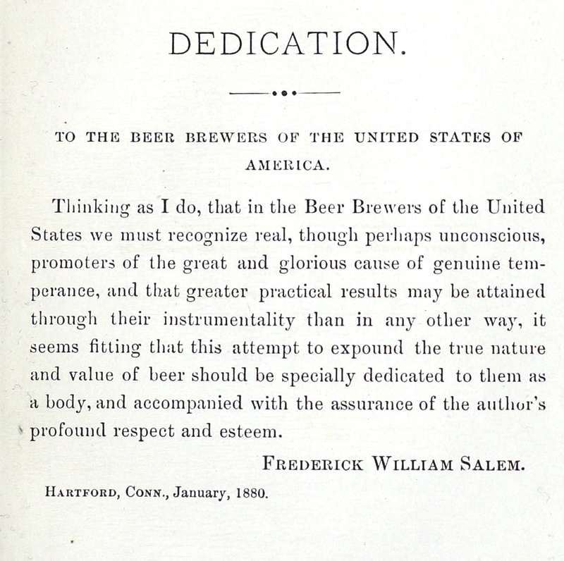 Beer: its history and its economic value as a national beverage; [dedication page]