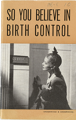 So You Believe in Birth Control