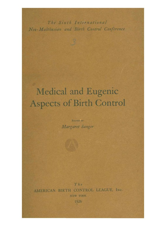 Sixth International Neo-Malthusian and Birth Control Conference Medical and Eugenic Aspects of Birth Control