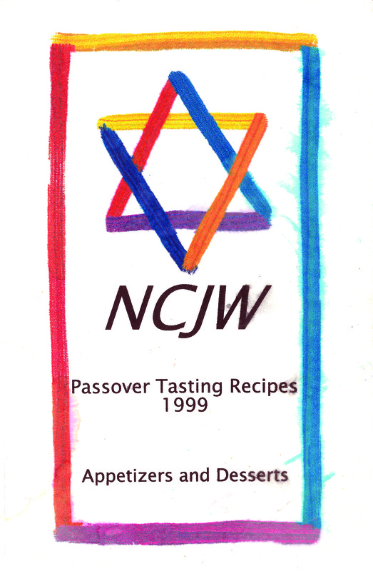 NCJW Passover Tasting Recipes:  Appetizers and Desserts