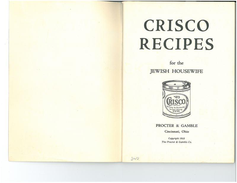 Crisco Recipes for the Jewish Housewife (Krisko Resepyes far der Idisher Baleboste)