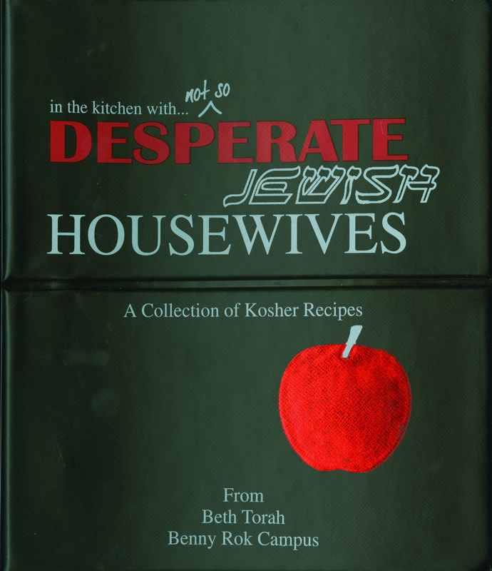 In the Kitchen with not so Desperate Jewish Housewives<br />