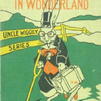 Uncle Wiggly in Wonderland, [cover]