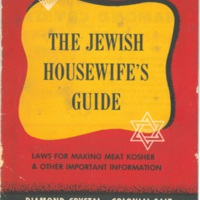 The Jewish Housewife's Guide: laws for making meat kosher and other important information