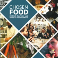 Chosen Food: Cuisine, Culture and American Jewish Identity