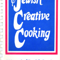 Jewish Creative Cooking:  200 years of Jewish Cooking in America ~ with over 4000 years of heritage