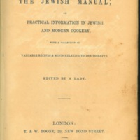 The Jewish Manual: Or Practical Information in Modern Cookery