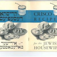 Crisco Recipes for the Jewish Housewife (Krisko Resepyes far der Idisher Baleboste)