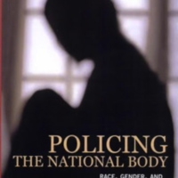Policing the National Body: Race, Gender and Criminalization