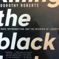 Killing the Black Body: Race, Reproduction and the Meaning of Liberty