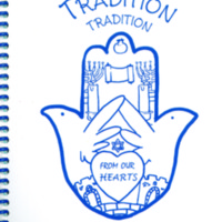 Tradition, Tradition from Our Hearts