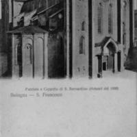Bologna - S. Francesco - Facciata e Cappella di S. Bernardino (ristauri del 1900)