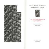 Endgrain designs and repetitions : the pattern papers of John DePol