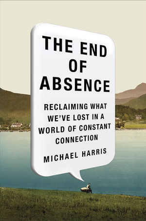 Book cover: The End of Absence