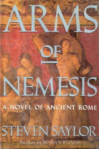 Cover of Arms of Nemesis by Steven Saylor