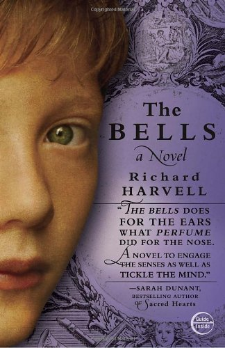 Cover of The Bells by Richard Harvell