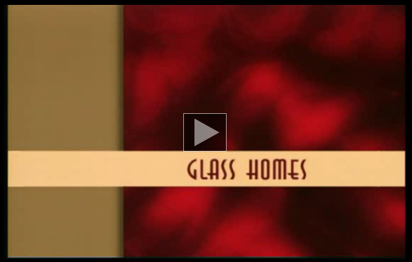 Glass Homes title frame