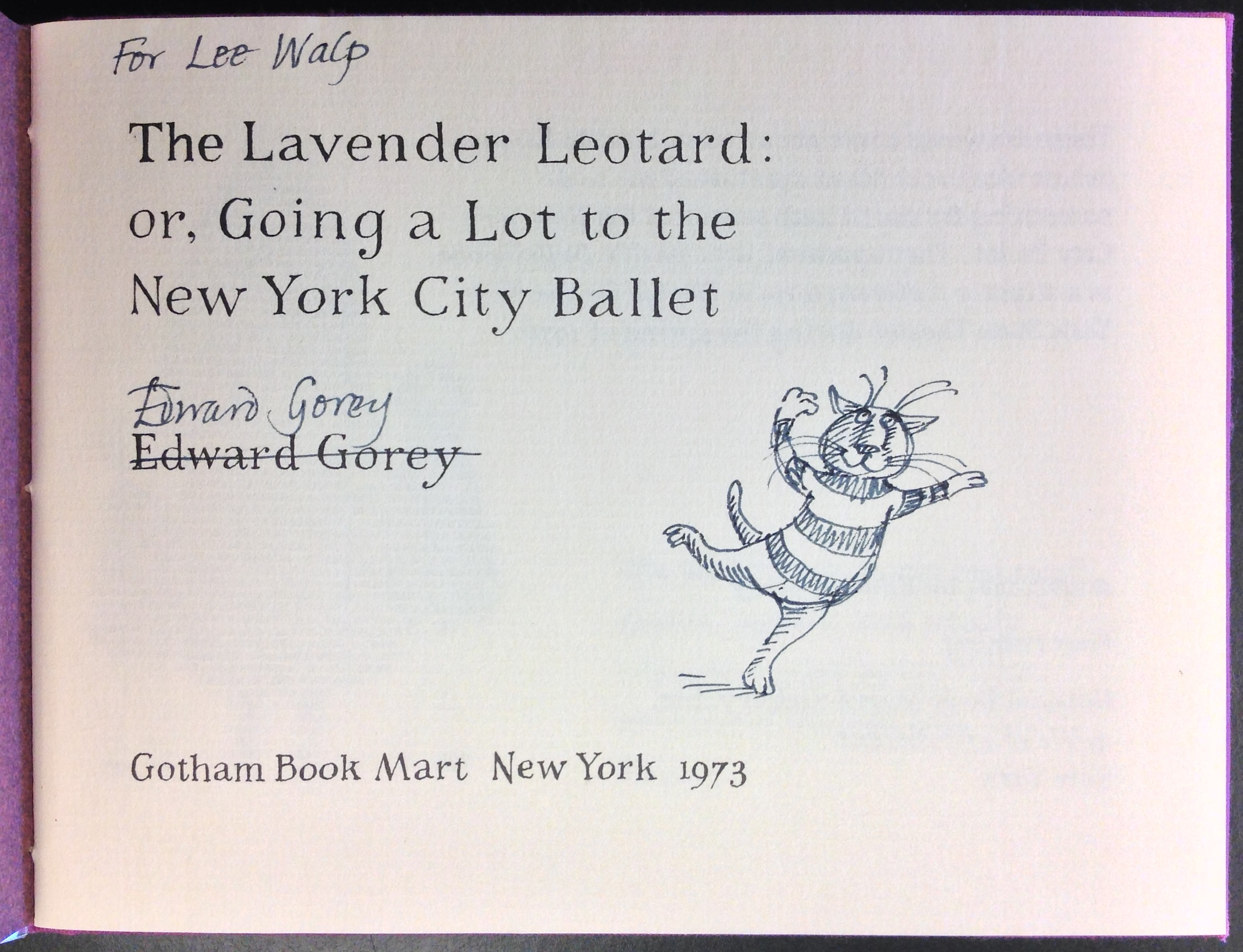 "Original drawing and inscription by Edward Gorey: ""For Lee Walp"""