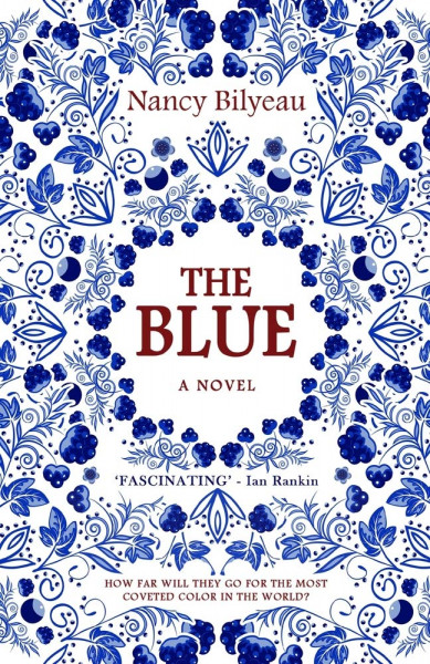 Cover of The Blue by Nancy Bilyeau
