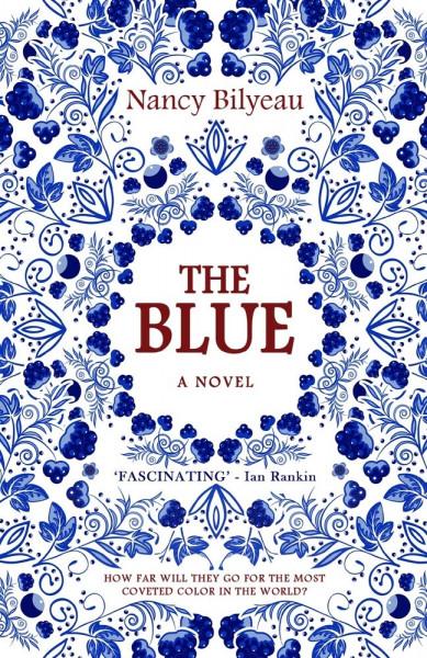 Cover of The Blue by Nancy Bilyeau