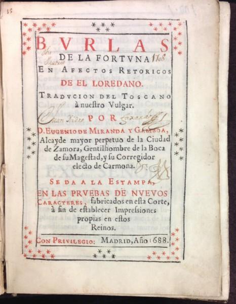 Title-page of Giovanni Francesco Loredano's Burlas de la fortuna en afectos retoricos (Madrid: Diego Dises, 1688).