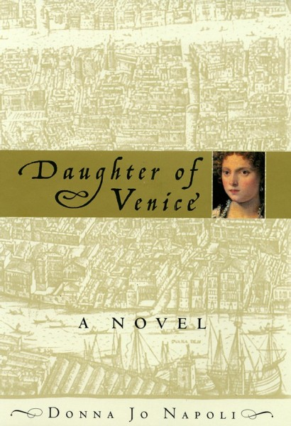 Cover of Daughter of Venice by Donna Jo Napoli