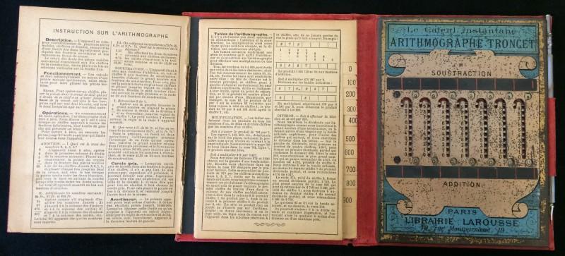 Louis Troncet. Arithmographe Troncet. Pour les quatre opérations. Calculateur mécanique instantané. Librairie Larousee. Paris, 19 rue Montparnasse, 19, ca. 1900.