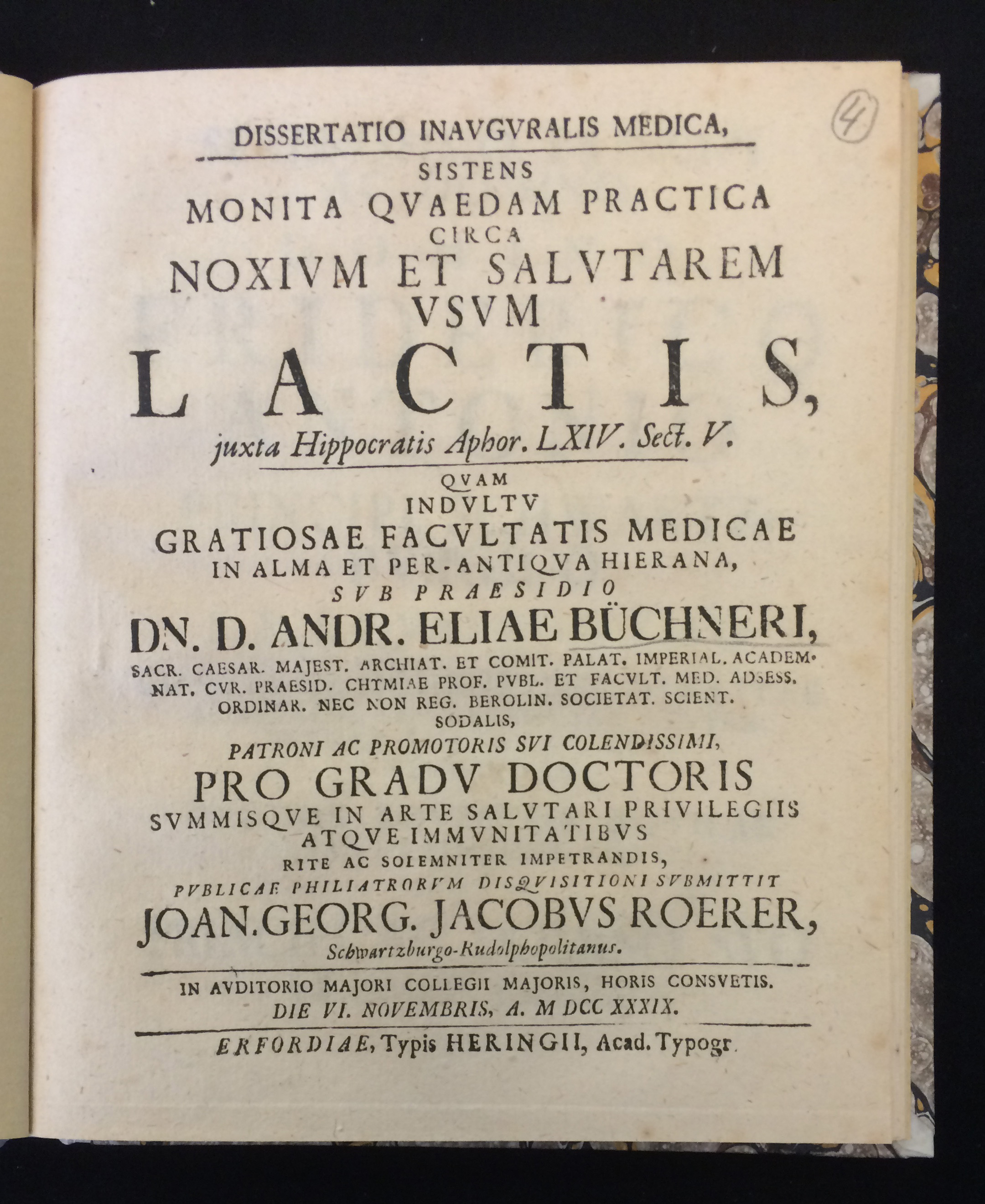 Dissertation on some practical recommendations about the harmful and beneficial use of milk, defended by  Johann Georg Jakob Roerer . Monita quaedam practica circa noxium et salutarem usum lactis (Erfurt: Heringius, 1739)