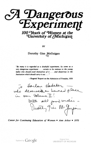 "Interior cover of ""A Dangerous Experiment: 100 Years of Women at the University of Michigan"""