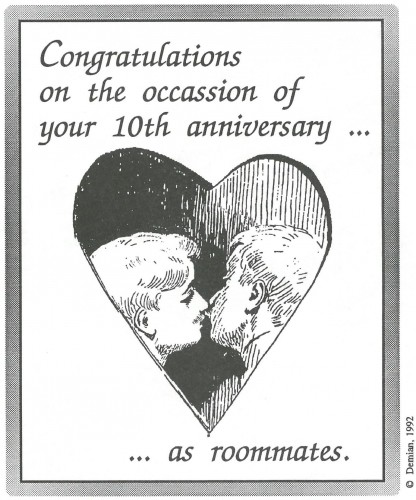 """Congratulations on your tenth anniversary... as roommates"""
