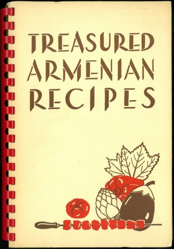 Cover of Treasured Armenian Recipes, showing a kebab, eggplant, tomato, artichoke, and pepper