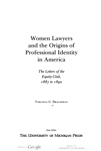"Interior cover of ""Women Lawyers and the Origins of Professional Identity in America"""