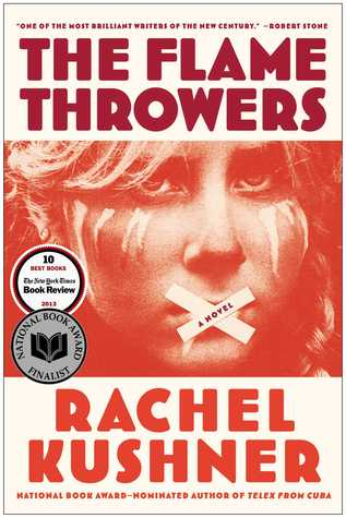 cover of The Flamethrowers by Rachel Kushner, a woman with an