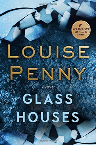 Cover of Glass Houses by Louise Penny