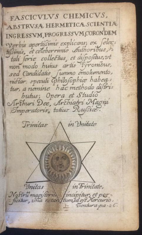 Arthur Dee (1578-1651). Fasciculus chemicus, abstrusae hermeticae scientiae, ingressum, progressum, coronidem, verbis apertissimis explicans [Paris: 1631]