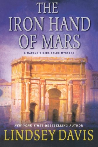 Cover of The Iron Hand of Mars by Lindsey Davis