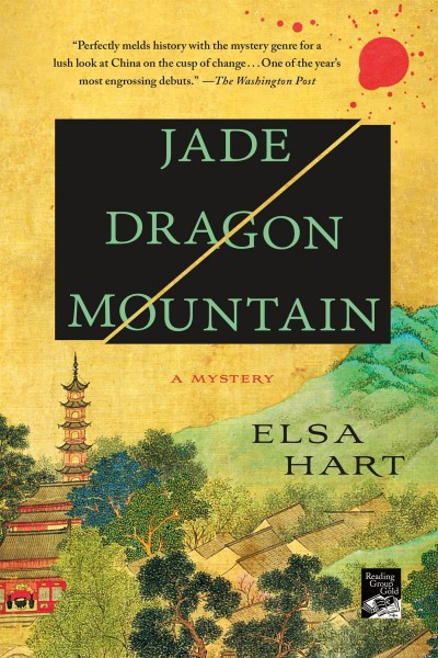 Cover of Jade Dragon Mountain by Elsa Hart