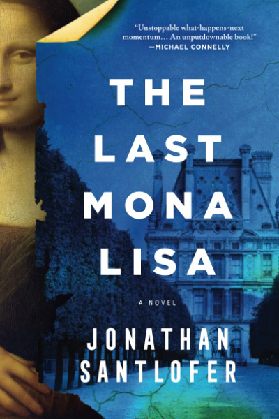 Cover of The Last Mona Lisa by Jonathan Santlofer