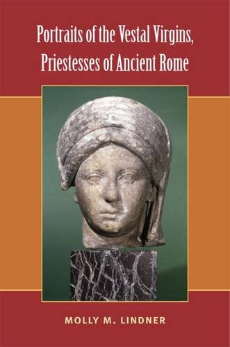 Cover of Portraits of the Vestal Virgins, Priestesses of Ancient Rome by Molly M. Lindner