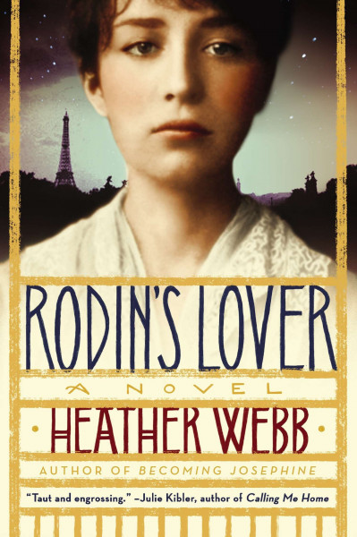 Cover of Rodin's Lover by Heather Webb