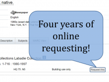 "Four years of online requesting (""Request this"" button)"